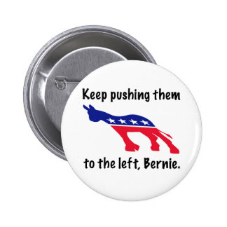 Push them left, Bernie 2 Inch Round Button