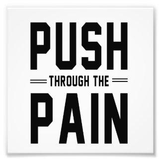 Push Through the Pain Photo Print