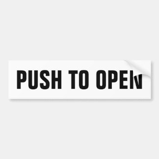 Push to open door window sign on vinyl sticker