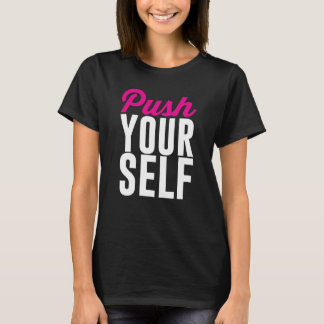 Push Yourself Workout Graphic T-shirt