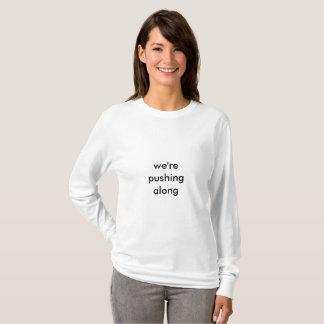 Pushing Along T-Shirt