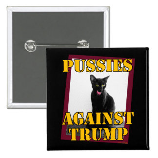 Pussies Against Trump 2 Inch Square Button