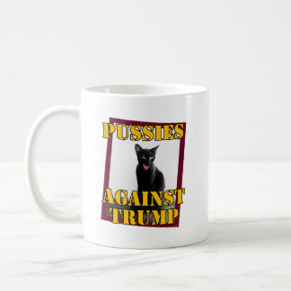 Pussies Against Trump Coffee Mug