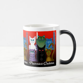 PUSSIES GALORE MAGIC MUG
