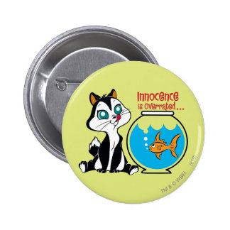 Pussyfoot Innocence is Overrated 2 Inch Round Button
