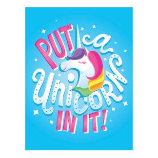 Put a Unicorn In It! postcard