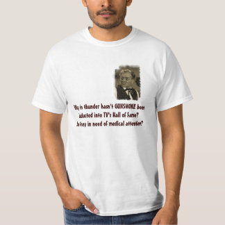 Put GUNSMOKE in the TV Hall of Fame T-Shirt