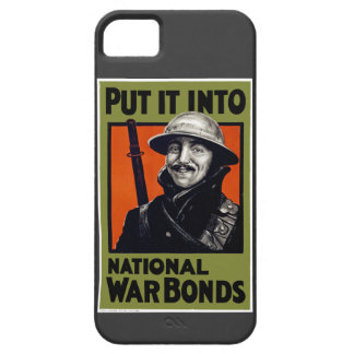Put It Into National War Bonds iPhone 5 Cases