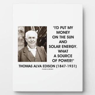 Put My Money On Sun Solar Energy Source Of Power Plaque