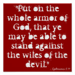 """""""Put on the whole armour of God, that ye may be Poster"""
