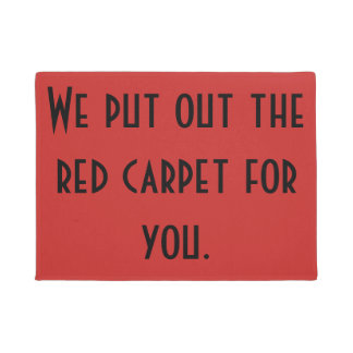 Put out the red carpet doormat