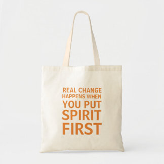 Put Spirit First Tote Bag