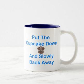 Put The Cupcake Down And Slowly Back Away Two-Tone Coffee Mug