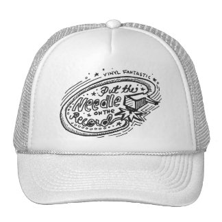 Put The Needle On The Record 1 Trucker Hat