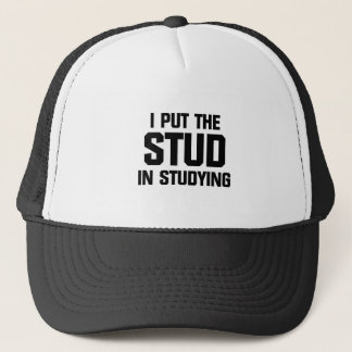 Put the Stud in Studying Trucker Hat