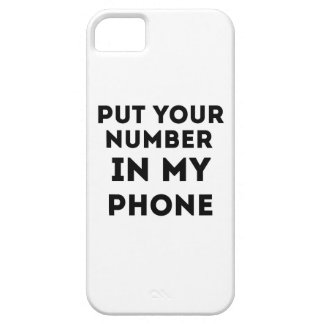 Put Your Number In My Phone iPhone 5 Cases