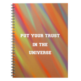 Put your trust in the universe notebook