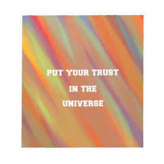 Put your trust in the universe notepad