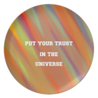 Put your trust in the universe plate