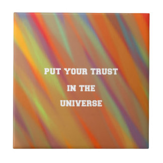 Put your trust in the universe tile