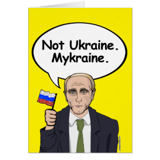 Putin Birthday Card - Not Ukraine Mykraine - - Ele