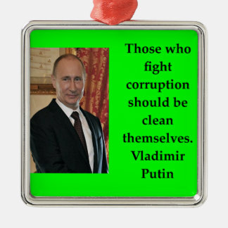 putin quote metal ornament