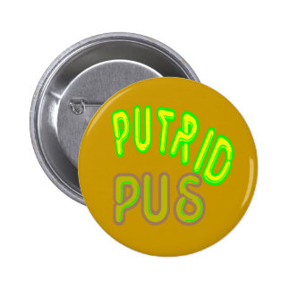putrid pus Button