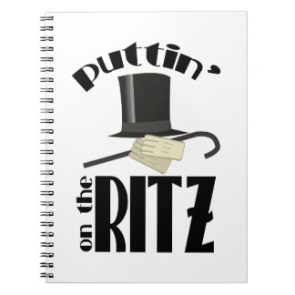 Puttin Ritz Notebooks