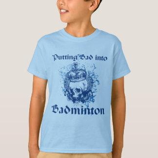 Putting Bad into Badminton Skull T-shirt