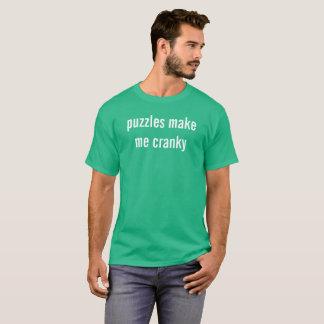 puzzles make me cranky T-Shirt