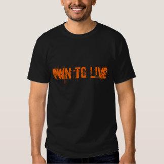 Pwn to Live T Shirts