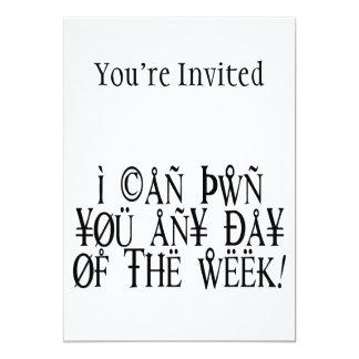 "Pwn You Any Day 5"" X 7"" Invitation Card"