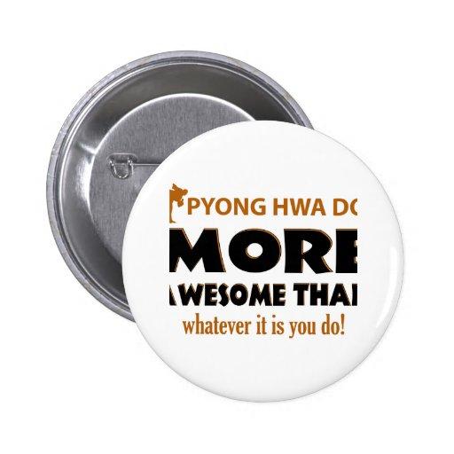 Pyong Hwa Do Martial arts gift items Pinback Button
