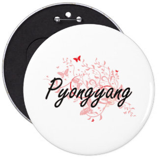 Pyongyang North Korea City Artistic design with bu 6 Inch Round Button