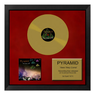 Pyramid - Gold disc - Here They Come Poster