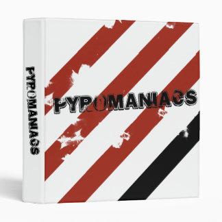 Pyromaniacs Binder