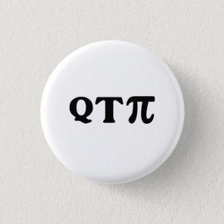 Q T Pi 1 Inch Round Button