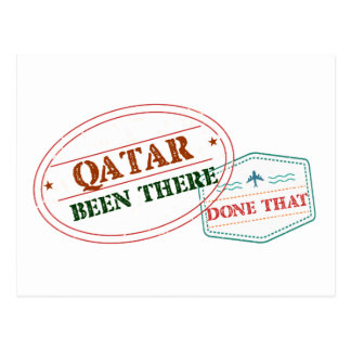 Qatar Been There Done That Postcard