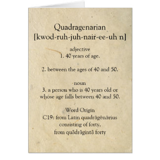 Quadragenarian Dictionary Meaning Happy 40th Card