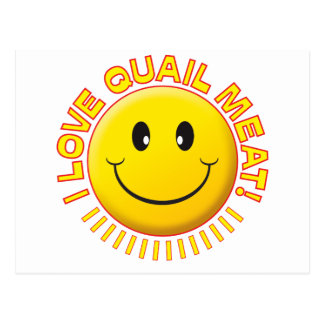 Quail Meat Smile Post Card