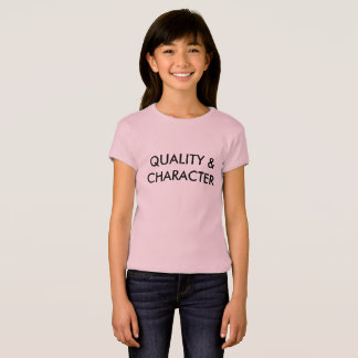 Quality & Character™ T-Shirts