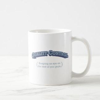 Quality Control / Eye Coffee Mug