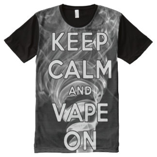Quality Keep Calm and Vape On Full Print All Over All-Over-Print T-Shirt