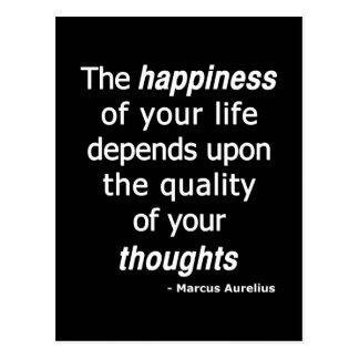 Quality Thoughts Then a Happy Life Postcard
