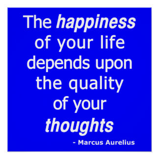 Quality Thoughts? Then a Happy Life... Poster