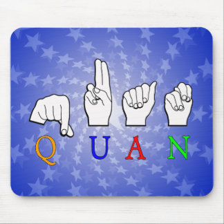 QUAN FINGERSPELLED ASL NAME SIGN MOUSE PAD