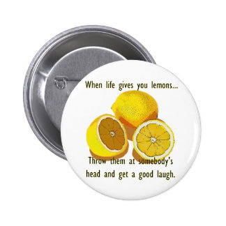 Quand la vie vous donne les citrons foncés câlinen badge