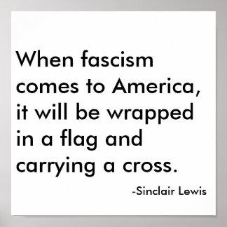 Quand le fascisme vient en Amérique, ce sera Poster