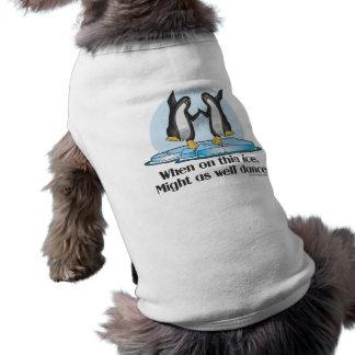 Quand sur la conception drôle de pingouins minces t-shirts pour animaux domestiques