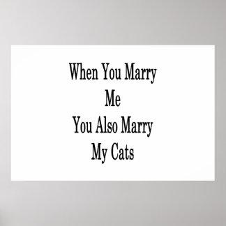 Quand vous m'épousez vous mariez également mes poster